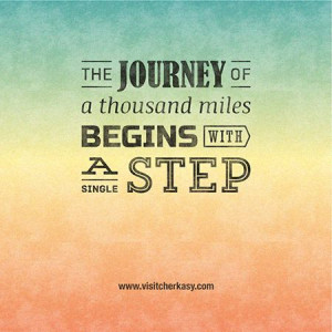 ... thousand miles begins single step, inspirational, quote, travel quote