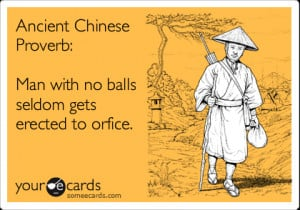 Funny Chinese Proverbs...