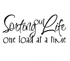 Laundry Room Vinyl Wall Quote Decal Saying - Sorting Out Life One Load ...