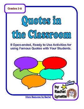 FREE QUOTES IN THE CLASSROOM - 8 ACTIVITIES FOR USING FAMOUS QUOTES ...