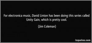 More Jim Coleman Quotes