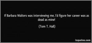 More Tom T. Hall Quotes