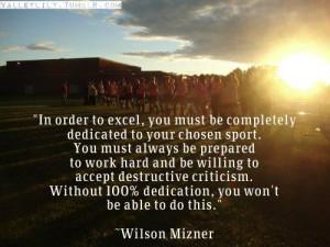 ... Quotes, Quotes Fields Hockey, Fields Hockey Motivation, Wilson Mizner