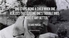 ... Cesare Pavese at Lifehack QuotesMore great quotes at quotes.lifehack.o