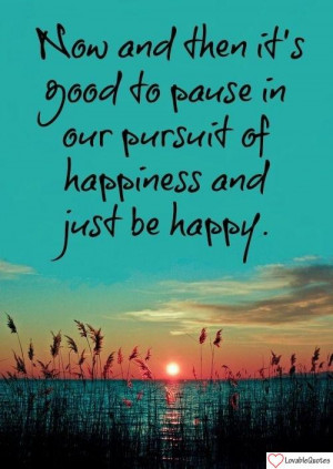 Sun Down Happiness Quotes - Download Picture Of A Happiness And Just ...