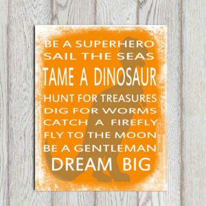 Dinosaur quote printable Boys bedroom wall art print Orange Nursery ...