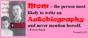 Mother Quotes & Sayings: Quote by Robert Brault: