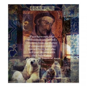 Francis Of Assisi Quotes | St. Francis of Assisi quote about animals ...