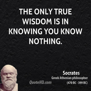 socrates-wisdom-quotes-the-only-true-wisdom-is-in-knowing-you-know.jpg