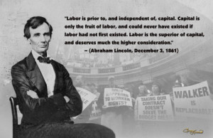 ... unions labor rights solidarity abraham lincoln quotes inspiration