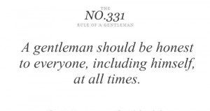 ... ://www.pics22.com/a-gentleman-should-be-honest-tips-and-rules-quote