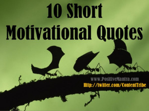 students 10 short motivational quotes short inspirational sayings for ...