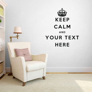 Custom Keep Calm - Wall Decals