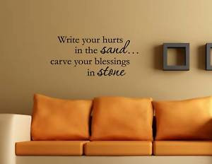 WRITE YOUR HURTS IN THE SAND Vinyl wall quotes sayings #0920