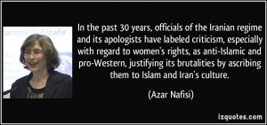 In the past 30 years, officials of the Iranian regime and its ...