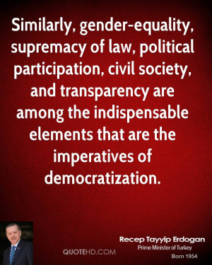 Similarly, gender-equality, supremacy of law, political participation ...
