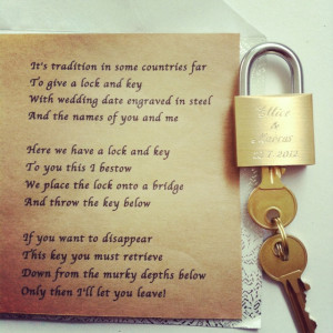 ... and key - the poem says it all :): Locks And Keys Wedding, Marco Locks