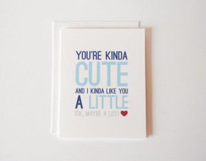 Anniversary Card - I Love You Card - You're Kinda Cute - Anniversary