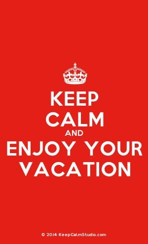 Crown] Keep Calm And Enjoy Your Vacation