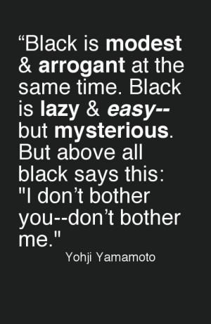 Quote- Yohji Yamamoto