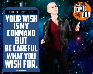 """... what you wish for."""" – The Ninth Doctor (""""Father's Day"""