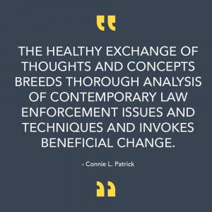 Connie Patrick Law Enforcement Quote