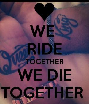 Ride Or Die Chick Quotes. QuotesGram