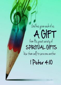 ... serve others, as faithful stewards of God's grace in its various