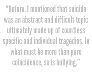 ... that Bully discusses suicide; it's that it does so recklessly