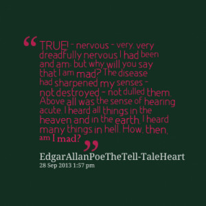Quotes About: The Tell-Tale Heart