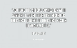 quote-Shaun-Cassidy-you-have-this-special-connection-with-someone ...