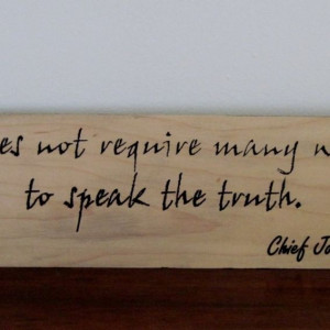 ... Native American Indian Chief Joseph Quote Inspirational/Motivational
