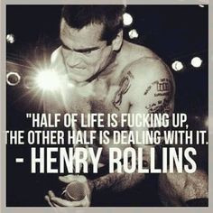 ... , So True, Inspiration Quotes, Mileage Equality, Henry Rollins Quotes