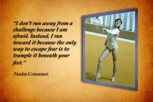 Nadia Comaneci Quote