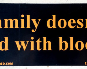 Family Doesn't End With Blood Supernatural Adoption Bumper Sticker