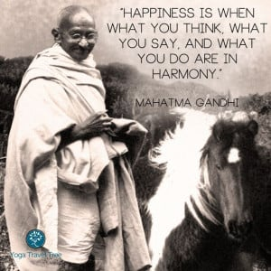 happiness gandhi quote yogatraveltree
