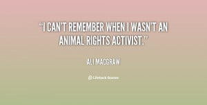 quote-Ali-MacGraw-i-cant-remember-when-i-wasnt-an-24479.png