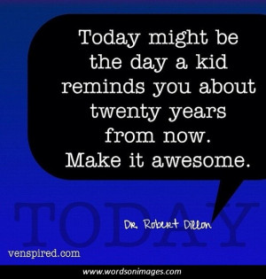 Awesome day quotes