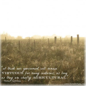 agriculture quotes from one of my absolute favorite people, Thomas ...