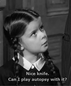Wednesday Addams Quotes Wednesday addams