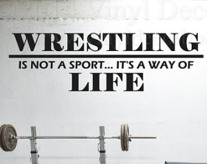 Wrestling Way of Life Wall Decal, W all Art, Wall Quote, Vinyl Decal ...