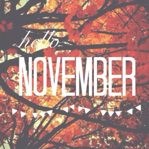 ... , hello november, inspiration, leaves, loveit, month, november, quote