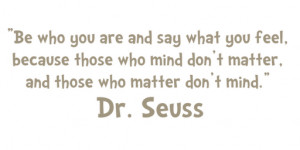 We Should All Live By Dr.Seuss Quotes
