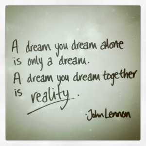 dream you dream alone