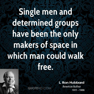 Single men and determined groups have been the only makers of space in ...