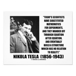 Nikola Tesla Scientists Equation No Relation Quote Announcement from ...