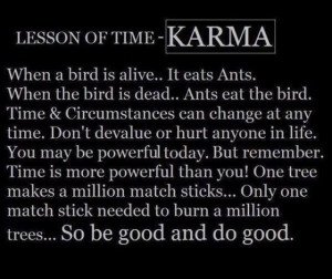 Karma (what goes around comes around)