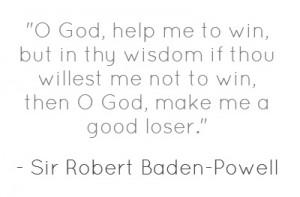 Robert Baden-Powell Quote