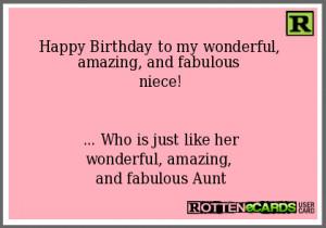 Happy Birthday to my wonderful, amazing, and fabulous niece! ... Who ...
