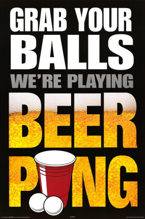 BEER PONG POSTER ]